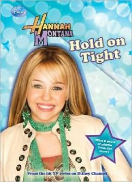 Hold on Tight (Hannah Montana Series #5)