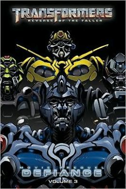 Transformers: Revenge of the Fallen: Defiance, Volume 3