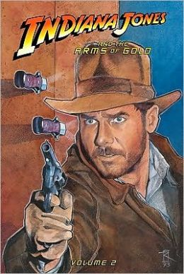 Indiana Jones and the Arms of Gold: Vol. 2