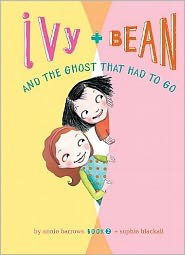 Ivy and Bean and the Ghost That Had to Go (Ivy and Bean Series #2) (Turtleback School & Library Binding Edition)