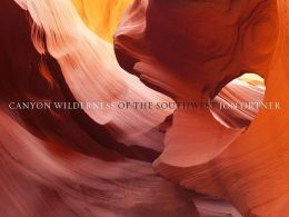 Canyon Wilderness of the Southwest (Deluxe Edition)