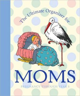 The Ultimate Organizer for Moms