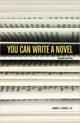 You Can Write a Novel, 2nd Edition (PagePerfect NOOK Book)