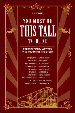 You Must Be This Tall to Ride: Contemporary Writers Take You Inside The Story (PagePerfect NOOK Book)