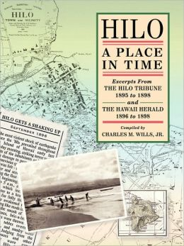 Hilo: A Place In Time