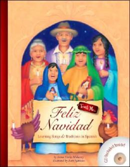 Feliz Navidad - Learning Songs and Traditions in Spanish