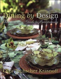 Dining by Design: The Creative Guide to Entertaining