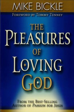 The Pleasure of Loving God: A Call to Accept God's All-Encompassing Love for You