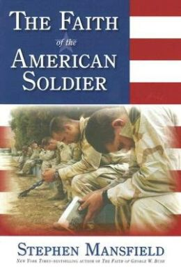 The Faith of the American Soldier (PB)