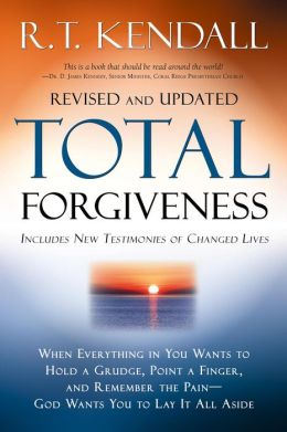 Total Forgiveness: When Everything in You Wants to Hold a Grudge, Point a Finger, and Remember the Pain--God Wants You to Lay it All Aside