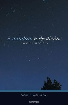 A Window to the Divine: Creation Theology