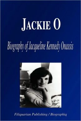 Jackie O - Biography of Jacqueline Kennedy Onassis