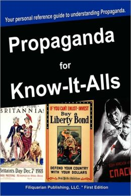 Propaganda For Know-It-Alls