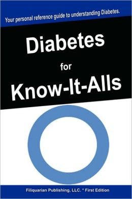 Diabetes For Know-It-Alls