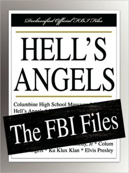 Hell's Angels: The FBI Files
