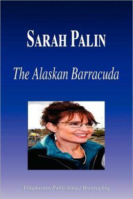 Sarah Palin: The Alaskan Barracuda