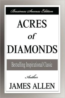 Acres Of Diamonds (Business Success Edition)