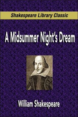 A Midsummer Night's Dream (Shakespeare Library Classic)
