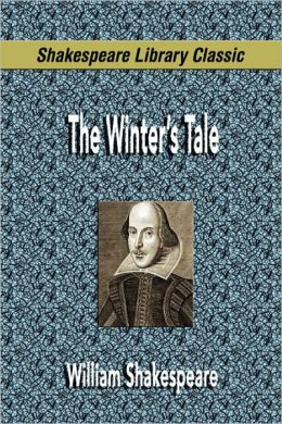 The Winter'S Tale (Shakespeare Library Classic)
