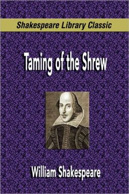Taming Of The Shrew (Shakespeare Library Classic)