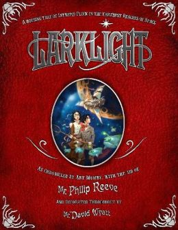 Larklight: A Rousing Tale of Dauntless Pluck in the Farthest Reaches of Space (Larklight Series #1)