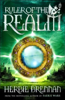 Ruler of the Realm (The Faerie Wars Chronicles Series #3)