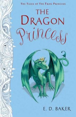 The Dragon Princess (The Tales of the Frog Princess Series #6)