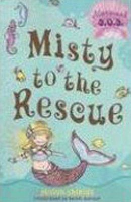 Misty to the Rescue (Mermaid S.O.S. Series #1)