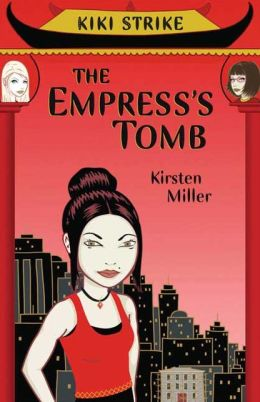 The Empress's Tomb (Kiki Strike Series)