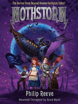 Mothstorm: The Horror from Beyond Uranus Georgium Sidus! (Larklight Series #3)