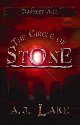The Circle of Stone: The Darkest Age III