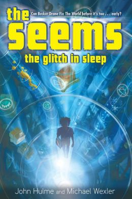 The Glitch in Sleep (The Seems Series #1)