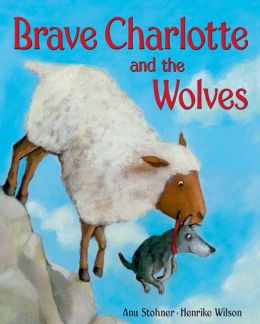 Brave Charlotte and the Wolves