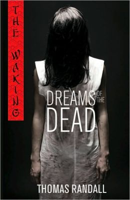 Dreams of the Dead (The Waking Series)