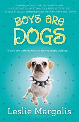 Boys Are Dogs (Annabelle Unleashed Series #1)