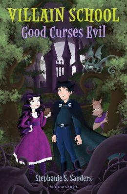 Good Curses Evil (Villain School Series)