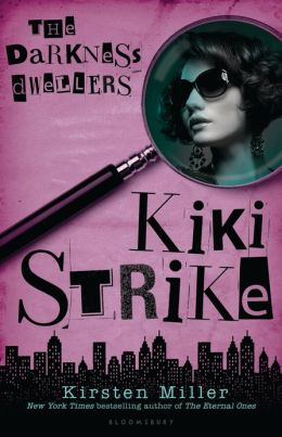 The Darkness Dwellers (Kiki Strike Series)