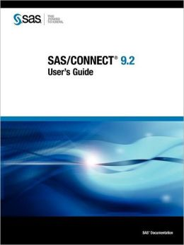 Sas/Connect 9.2 User's Guide