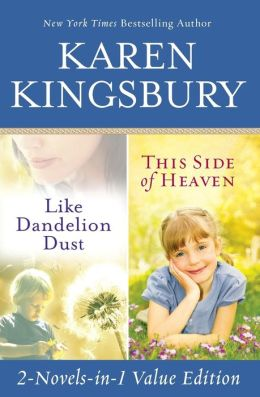 Like Dandelion Dust / This Side of Heaven Omnibus