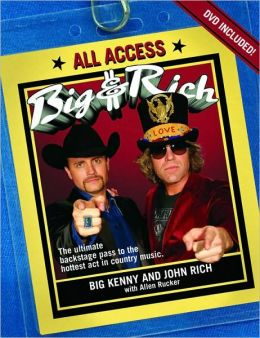 Big & Rich: All Access