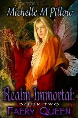 Faery Queen (Realm Immortal Series #2)