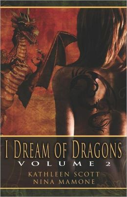 I Dream of Dragons, Volume 2