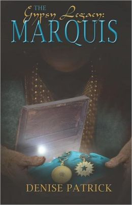 Gypsy Legacy: The Marquis: The Marquis