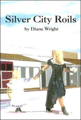 Silver City Roils