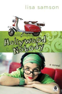 Hollywood Nobody: A Novel