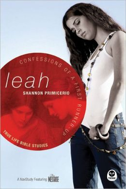 Leah: Confessions of a First Runner-up