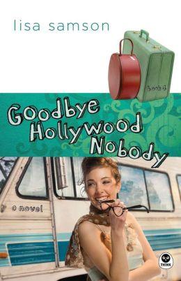 Goodbye, Hollywood Nobody