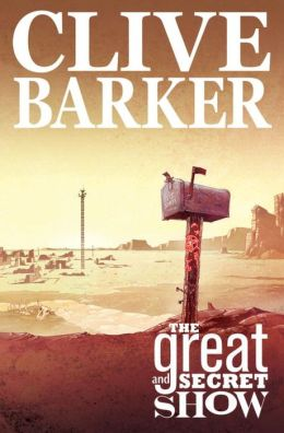 Clive Barker's the Great and Secret Show, Volume 1
