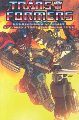Transformers: The Greatest Battles of Optimus Prime and Megatron