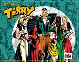 Complete Terry and the Pirates, Volume 3: 1939-1940